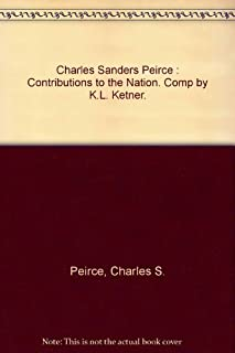Charles Sanders Peirce: Contributions to the Nation. Comp by K.L. Ketner. Part 2: 1894-1900