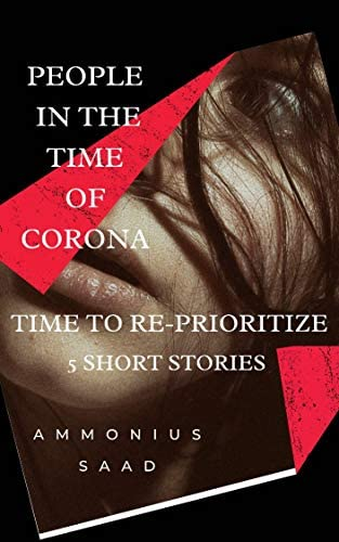 PEOPLE IN THE TIME OF CORONA TIME TO RE PRIORITIZE 5 SHORT STORIES product image