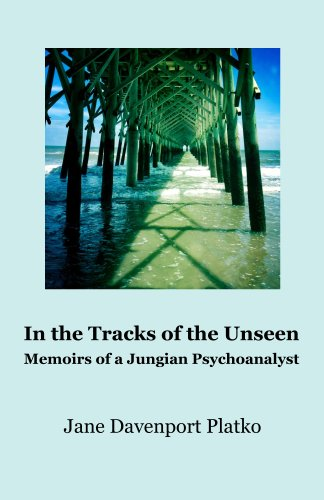 In the Tracks of the Unseen; Memoirs of a Jungian Psychoanalyst (English Edition)