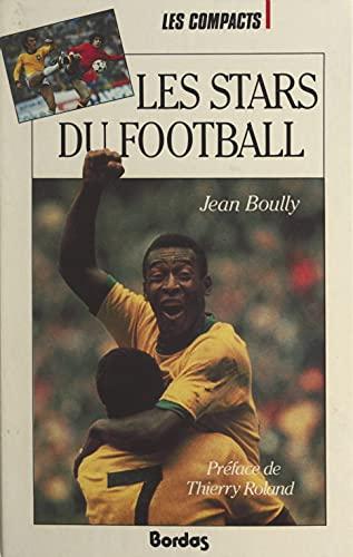 Les stars du football (French Edition)
