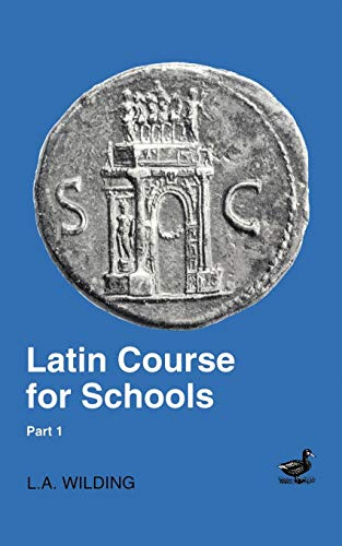 Latin Course for Schools Part 1