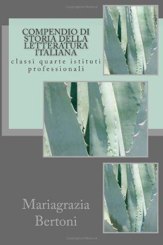 Compendio di storia della letteratura italiana: classi quarte istituti professionali