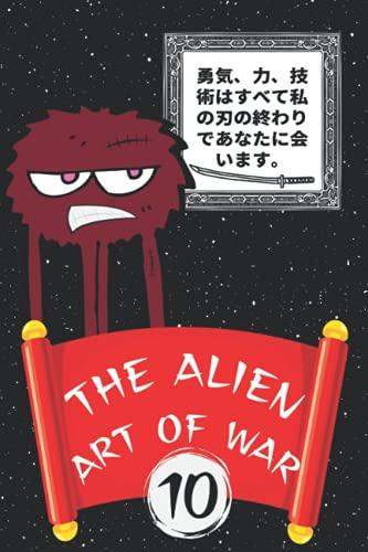 The Alien Art Of War 10: Gigantic activity book of maze challenges, defense barriers against human invasion