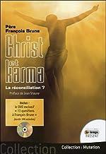 Christ et karma - La réconciliation ? (Livre + DVD) de François Brune