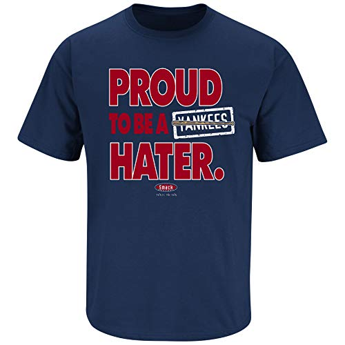 Boston Baseball Fans. Proud to Be A Yankees Hater Navy T-Shirt (Sm-5x) (Short Sleeve, X-Large)
