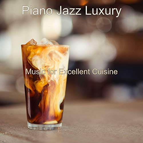Moods for Excellent Cuisine - Piano and Trumpet Jazz