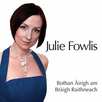 Bothan Airigh am Braigh Raithneach (A Sheiling On The Braes Of Rannoch)