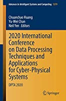 2020 International Conference on Data Processing Techniques and Applications for Cyber-Physical Systems: DPTA 2020 (Advances in Intelligent Systems and Computing, 1379)