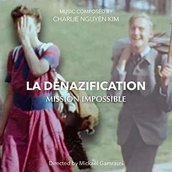 La Denazification Mission Impossible (Original Motion Picture Soundtrack)