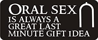 3 - Oral Sex Is Always A Great Last Minute Gift Idea 1 1/4
