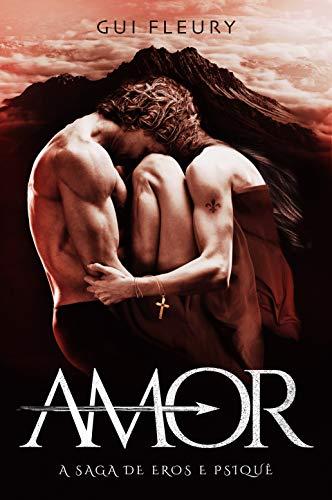 AMOR: A Saga de Eros e Psiquê