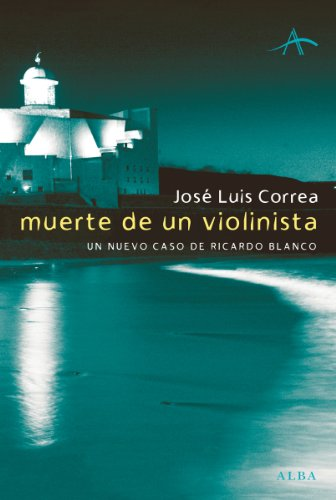 Muerte De Un Violinista Literaria Spanish Edition Kindle Edition By Correa José Luis Literature Fiction Kindle Ebooks