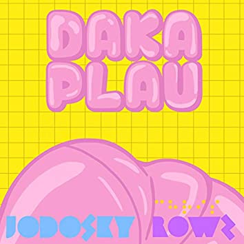 Dakaplau (feat. Chris Rowz)