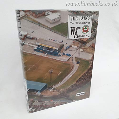 Wigan Athletic F.C.: The Official History