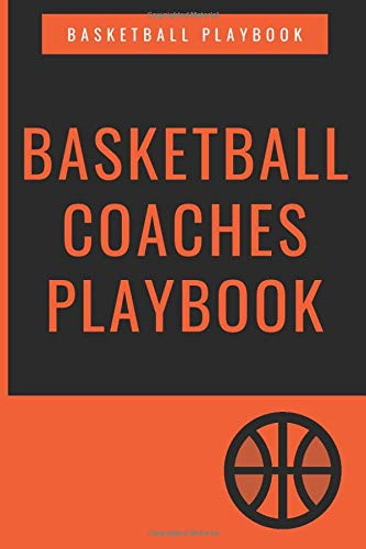 BASKETBALL COACHES PLAYBOOK: Basketball Coach Playbook,Organizer Notebook for Coaches Game Stats, Notes and Blank Play Design Court Pages, 6x9 inches,100 pages