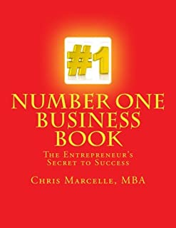 Number One Business Book, The Entrepreneur's Secret to Success: Step One Building a Firm Foundation