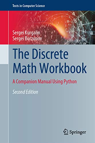 The Discrete Math Workbook: A Companion Manual Using Python (Texts in Computer Science) (English Edition)