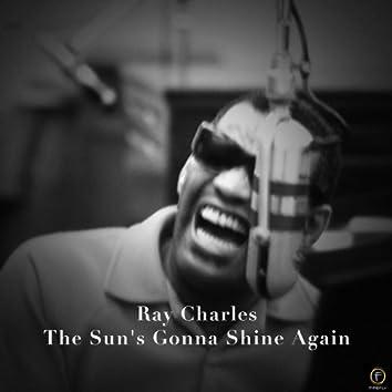 Ray Charles, The Sun's Gonna Shine Again