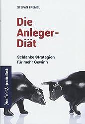 Stefan Tremel: Die Anleger-Diät