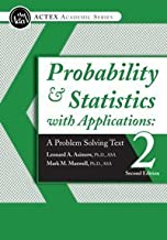 Probability & Statistics with Applications: A Problem Solving Text, 2nd Edition