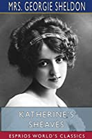 Katherine's Sheaves (Esprios Classics)