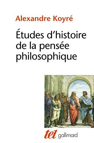 Etudes d'histoire de la pensée philosophique