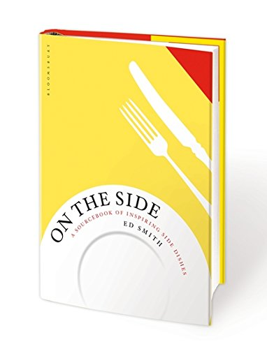 On the Side: A sourcebook of inspiring side dishes
