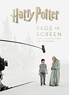 Harry Potter Page to Screen: Updated Edition: The Complete Filmmaking Journey