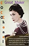 Coco Chanel: Great Maker