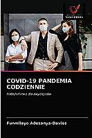 Covid-19 Pandemia Codziennie