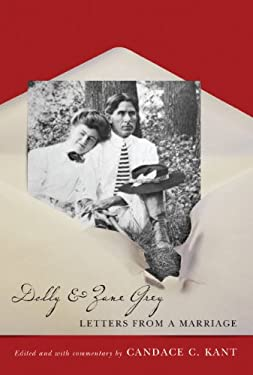 Dolly and Zane Grey: Letters from a Marriage (Western Literature Series)