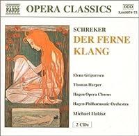 Schreker: Der Ferne Klang by SCHREKER (2000-06-13)