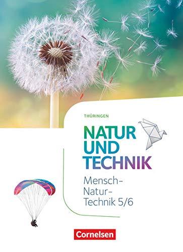 Natur und Technik - Naturwissenschaften: Neubearbeitung - Thüringen 2020 - 5./6. Schuljahr: Schülerbuch