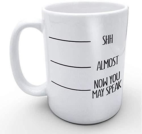 Lustige weiße Kaffeetassen Shh Fast jetzt können Sie lustige Kalibrierungslinie Tasse Geburtstagsgeschenke und Weihnachtsgeschenke 11 Unzen sprechen