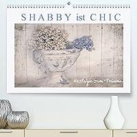 Shabby ist Chic (Premium, hochwertiger DIN A2 Wandkalender 2022, Kunstdruck in Hochglanz): Nostalgische Bildtraeumereien im Shabby Chic Stil (Monatskalender, 14 Seiten )