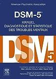 DSM-5 - Manuel diagnostique et statistique des troubles mentaux