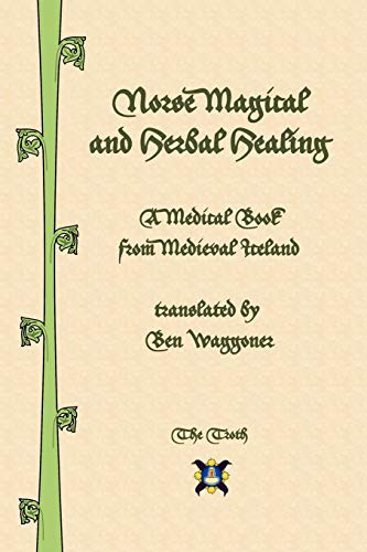 Norse Magical and Herbal Healing