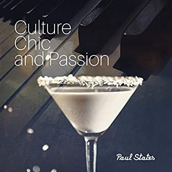Culture, Chic and Passion