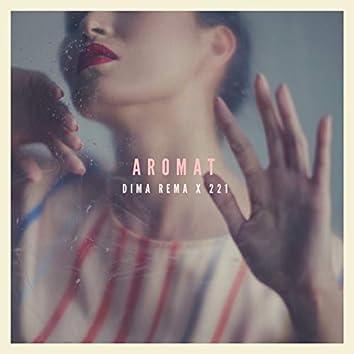 Aromat (feat. 221)
