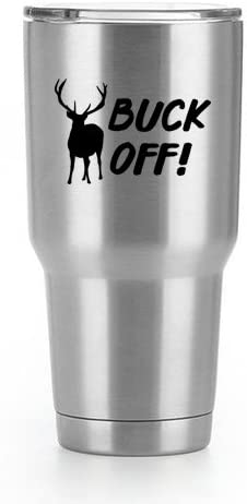 Buck Off Vinyl Decal Sticker 2 Pack Yeti Tumbler Cup Ozark Trail RTIC Orca Decals Only Cup not product image