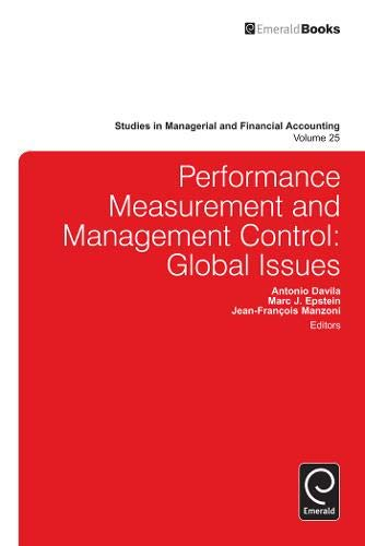 Performance Measurement and Management Control: Global Issues (Studies in Managerial and Financial Accounting)