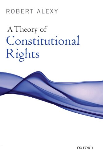 Download A Theory of Constitutional Rights 0199584230