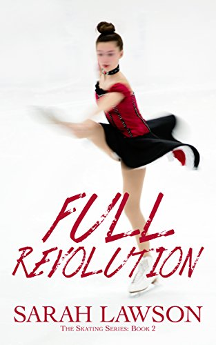 Full Revolution (The Ice Skating Series #2) (English Edition)