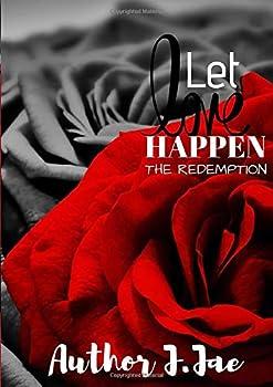 Paperback Let Love Happen: The Redemption Book