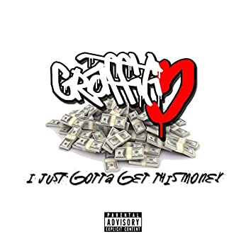 Just Gotta Get This Money (feat. Jyshohn Lyryc) [Prod. By Black Akademi]