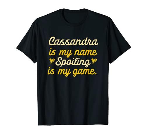Cassandra is My Name Divertido Nombre Humor Apodo Camiseta