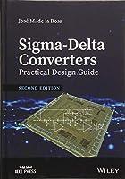 Sigma-Delta Converters: Practical Design Guide (Wiley - IEEE)