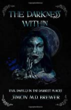 The Darkness Within (The Darkness Series)