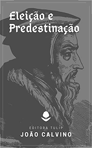 Eleição e Predestinação