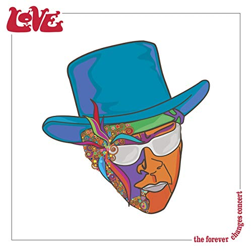 The Forever Changes Concert